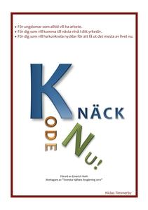 Knäck koden nu (e-bok) av Niclas Timmerby