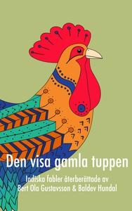 Den visa gamla tuppen (e-bok) av Bert Ola Gusta