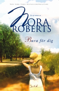 Bara för dig (e-bok) av Nora Roberts