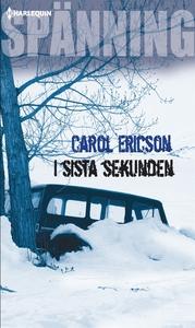 I sista sekunden (e-bok) av Carol Ericson