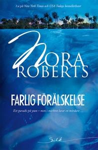 Farlig förälskelse (e-bok) av Nora Roberts