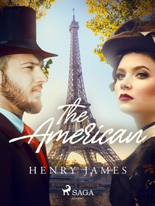 The American (e-bok) av Henry James