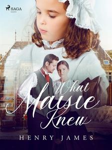 What Maisie Knew (e-bok) av Henry James