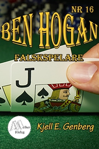 Ben Hogan Nr 16 - Falskspelare (e-bok) av Kjell