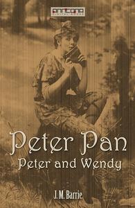 Peter Pan and Wendy (e-bok) av J. M. Barrie
