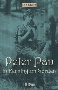 Peter Pan in Kensington Gardens (e-bok) av J. M