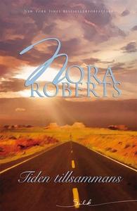 Tiden tillsammans (e-bok) av Nora Roberts