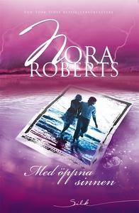 Med öppna sinnen (e-bok) av Nora Roberts