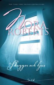 Skuggor och ljus (e-bok) av Nora Roberts