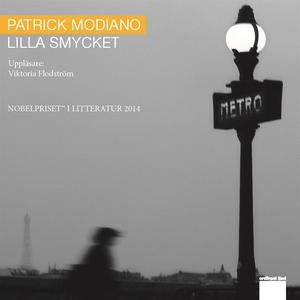 Lilla smycket (ljudbok) av Patrick Modiano