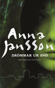Drömmar ur snö (e-bok) av Anna Jansson
