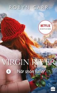 När snön faller (e-bok) av Robyn Carr