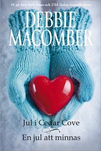 Jul i Cedar Cove/En jul att minnas (e-bok) av D