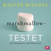 Marshmallowtestet: att bemästra självkontroll