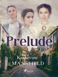 Prelude (e-bok) av Katherine Mansfield