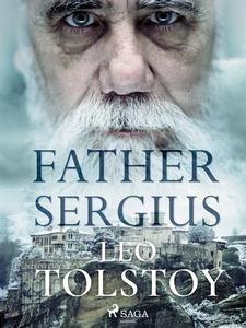 Father Sergius (e-bok) av Lev Nikolayevich Tols