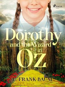 Dorothy and the wizard in Oz (e-bok) av L. Fran