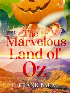 The marvelous land of Oz (e-bok) av L. Frank Ba