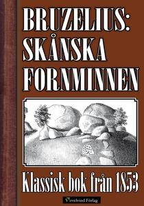 Skånska fornminnen 1853 (e-bok) av Nils Gustaf
