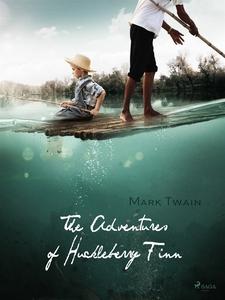 The adventures of Huckleberry Finn (e-bok) av M