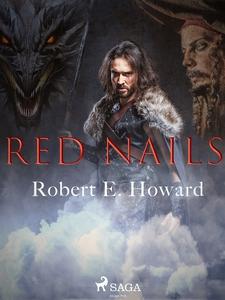 Red nails (e-bok) av Robert E. Howard