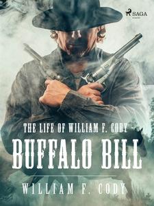 The life of William F. Cody - Buffalo Bill (e-b