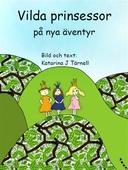 Vilda prinsessor på nya äventyr