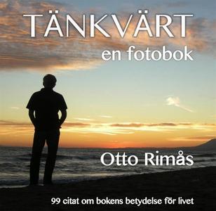 Tänkvärt - en fotobok (e-bok) av Otto Rimås