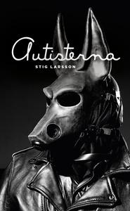 Autisterna (e-bok) av Stig Larsson