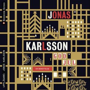 God jul (ljudbok) av Jonas Karlsson