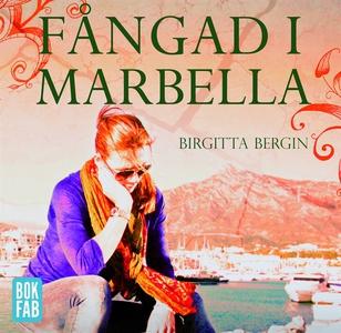 Fångad i Marbella (ljudbok) av Birgitta Bergin