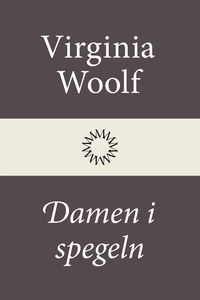 Damen i spegeln (e-bok) av Virginia Woolf