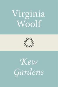 Kew Gardens (e-bok) av Virginia Woolf