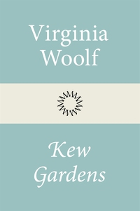 Kew Gardens (e-bok) av Virginia Woolf