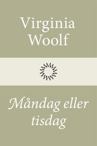 Måndag eller tisdag (e-bok) av Virginia Woolf