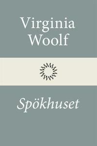 Spökhuset (e-bok) av Virginia Woolf