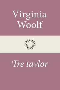 Tre tavlor (e-bok) av Virginia Woolf