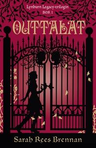 Outtalat (Lynburn Legacy-trilogin del 1) (e-bok