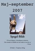 Spegel-Bildt, maj-september 2007. CB som klippan i okunskapens malström.
