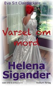 Varsel om mord (e-bok) av Helena Sigander