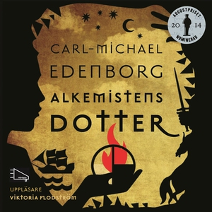 Alkemistens dotter (ljudbok) av Carl Michael Ed