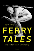 Ferry tales : Inte så förbannat tillrättalagt
