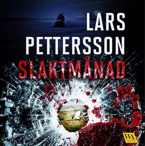 Slaktmånad (ljudbok) av Lars Pettersson