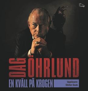 En kväll på krogen (ljudbok) av Dag Öhrlund