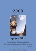 Spegel-Bildt, 2008. CB som klippan i okunskapens malström.