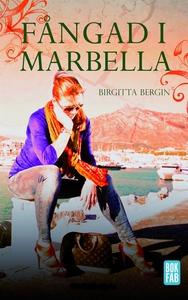 Fångad i Marbella (e-bok) av Birgitta Bergin