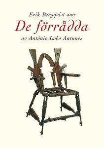 Om De förrådda av António Lobo Antunes (e-bok)