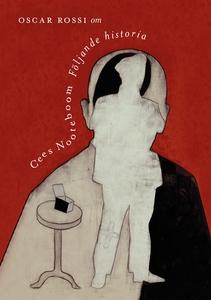 Om Följande historia av Cees Nooteboom (e-bok)