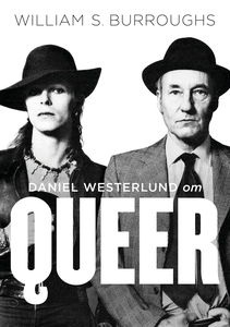 Om Queer av William S. Burroughs (e-bok) av Dan