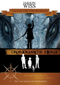 Drakjägarens flicka (ljudbok) av Jakkin Wiss